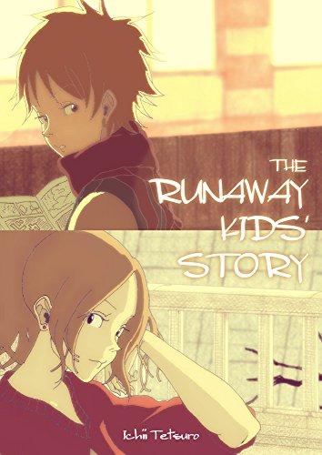 [Ichii Tetsuro] THE RUNAWAY KIDS' STORY